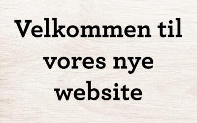 Velkommen til vores nye website!